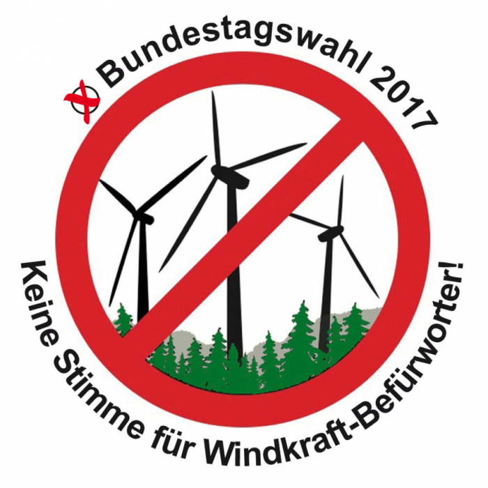 "Protest sign: ""Federal elections 2017 - no vote for wind power supporters"" Source: windkraftgegner.de"