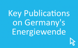 Click here for a list of key publications surrounding Germany's Energiewende.